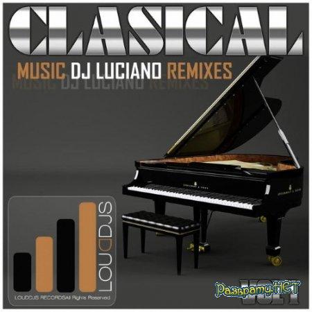 Dj Luciano - Classical Music DJ Luciano Remixes, Vol.1 (2015)