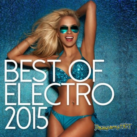 Best Of Electro 2015 (2015)